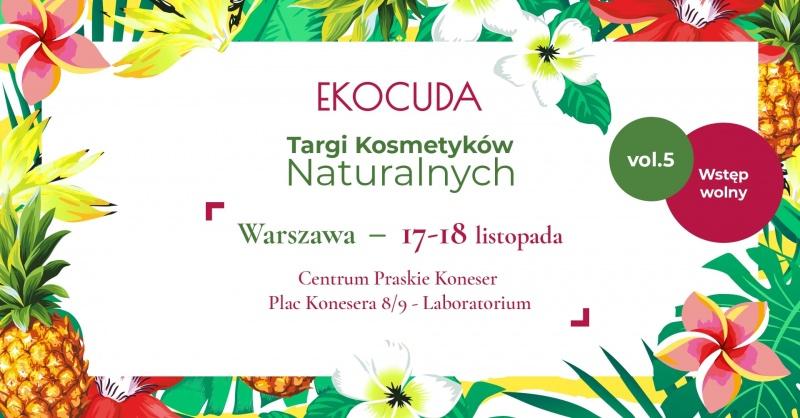 Ekocuda targi kosmetyków naturalnych